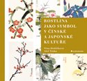 Rostlina jako symbol v čínské a japonské kultuře