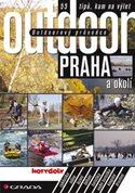 Outdoorový průvodce - Praha a okolí