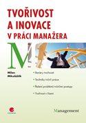 Tvořivost a inovace v práci manažera