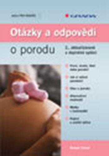 Otázky a odpovědi o porodu