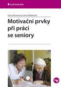 Motivační prvky při práci se seniory