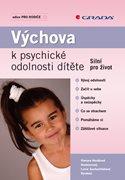 Výchova k psychické odolnosti dítěte