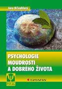 Psychologie moudrosti a dobrého života