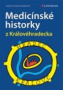 Medicínské historky z Královéhradecka