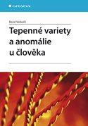 Tepenné variety a anomálie u člověka