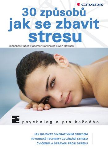 30 způsobů jak se zbavit stresu