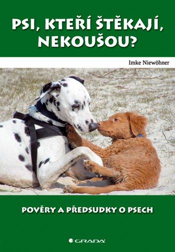 Psi, kteří štěkají, nekoušou?