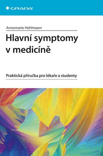 Hlavní symptomy v medicíně