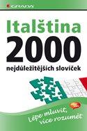 Italština - 2000 nejdůležitějších slovíček