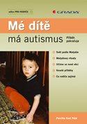 Mé dítě má autismus