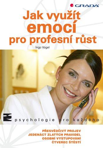 Jak využít emocí pro profesní růst