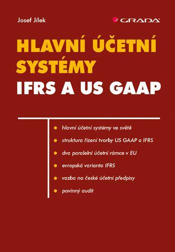 Hlavní účetní systémy: IFRS a US GAAP