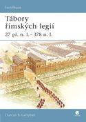 Tábory římských legií 27 př. n. l.-378 n. l.