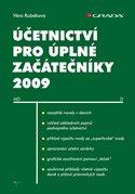 Účetnictví pro úplné začátečníky 2009