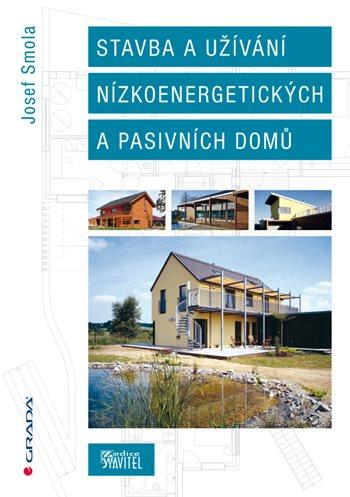 Stavba a užívání nízkoenergetických a pasivních domů