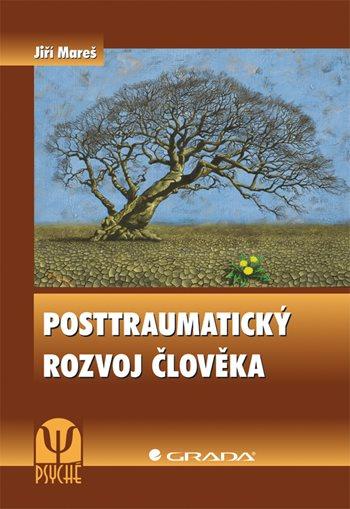 Posttraumatický rozvoj člověka