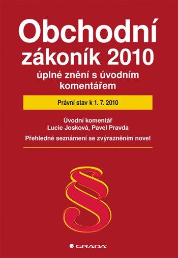 Obchodní zákoník 2010 - úplné znění s úvodním komentářem