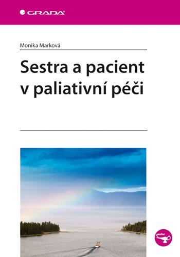 Sestra a pacient v paliativní péči