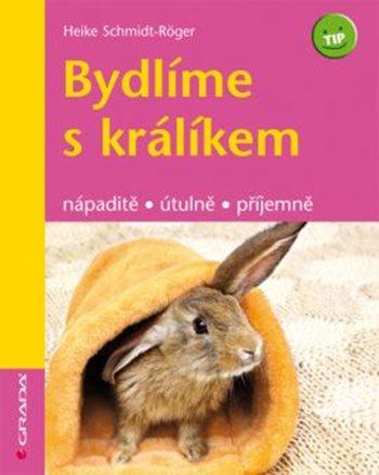 Bydlíme s králíkem