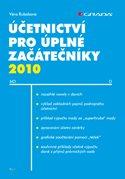 Účetnictví pro úplné začátečníky 2010