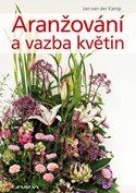 Aranžování a vazba květin
