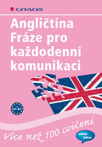 Angličtina Fráze pro každodenní komunikaci