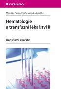 Hematologie a transfuzní lékařství II