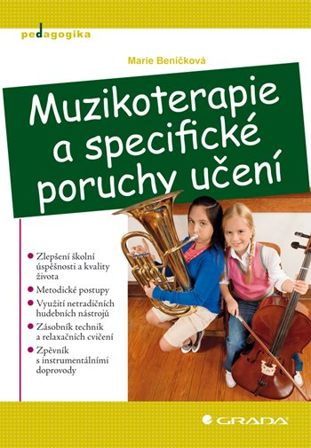 Muzikoterapie a specifické poruchy učení