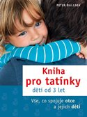 Kniha pro tatínky dětí od 3 let