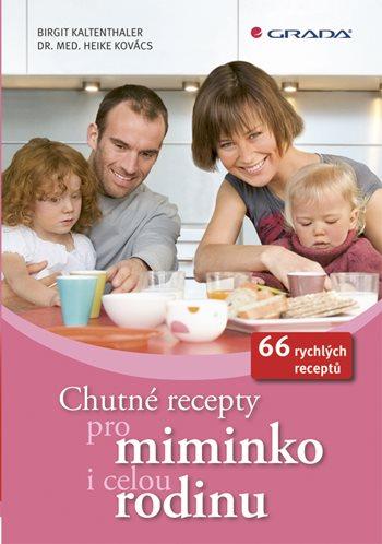Chutné recepty pro miminko i celou rodinu