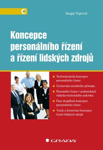 Koncepce personálního řízení a řízení lidských zdrojů