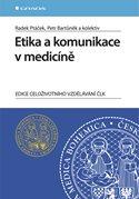 Etika a komunikace v medicíně