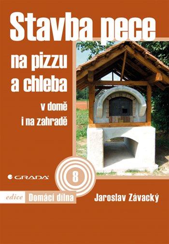 Stavba pece na pizzu a chleba