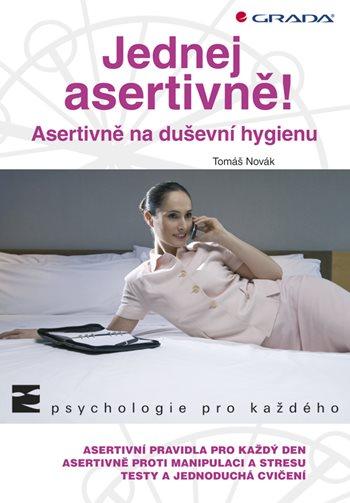 Jednej asertivně!