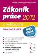 Zákoník práce 2012 - s výkladem