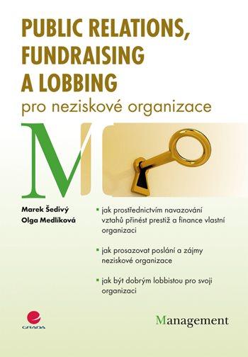Public relations, fundraising a lobbing pro neziskové organizace