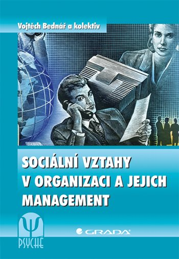 Sociální vztahy v organizaci a jejich management