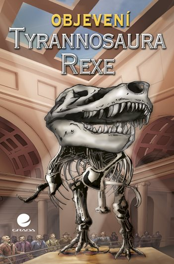 Objevení Tyrannosaura rexe