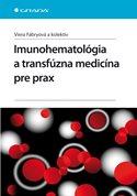 Imunohematológia a transfúzna medicína pre prax