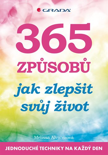 365 způsobů jak zlepšit svůj život