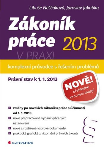 Zákoník práce 2013 v praxi - komplexní průvodce