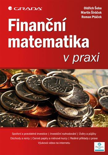 Finanční matematika v praxi