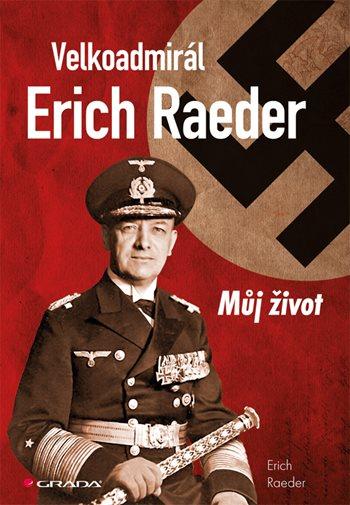 Velkoadmirál Erich Raeder