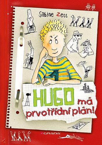 Hugo má prvotřídní plán!