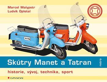 Skútry Manet a Tatran