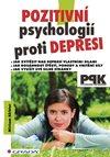 Pozitivní psychologií proti depresi