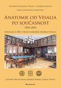 Anatomie od Vesalia po současnost (1514-2014)