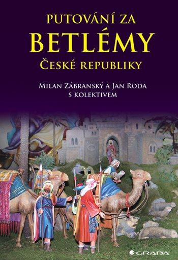 Putování za betlémy České republiky