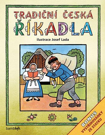 Tradiční česká ŘÍKADLA – Josef Lada