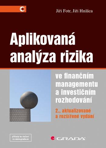 Aplikovaná analýza rizika ve finančním managementu a investičním rozhodování